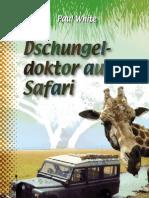 Dschungeldoktor auf Safari