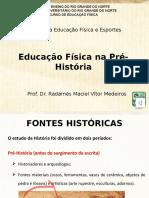 Aula 4 - Educação Física na Pré-História.pptx