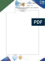 Plantilla para entrega de Unidad 1 Fase 3 Axiomas de Probabilidad (1)