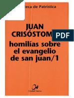 15. JUAN CRISOSTOMO - Homilias sobre el evangelio de san Juan 1.pdf