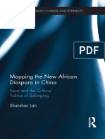 Mapping the New African Diaspora in China Race and the Cultural Politics of Belonging by Shanshan Lan (z-lib.org)