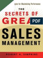 AMACOM,.The Secrets of Great Sales Management - Advanced Strategies for Maximizing Performance.[2004.ISBN0814472389].pdf