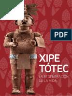 XIPE TOTEC Y LA REGENERACION DE LA VIDA
