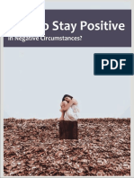 How to Stay Positive in Negative Circumstances