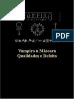 qualidades e defeitos vampiro a mascara