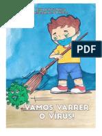 Livro Vamos varrer o virus - rosa morena