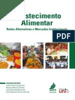 Abastecimento Alimentar Redes Alternativas e Mercados Institucionais