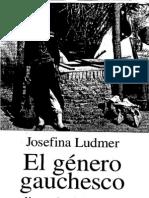 Ludmer Josefina - El Genero Gauchesco - Un Tratado Sobre La Patria