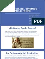 pedagogía DEL OPRIMIDO – Paulo Freire (obra).pptx