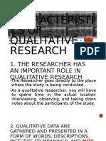 T4 CHARACTERISTICS OF QUALITATIVE RESEARCH