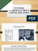CENTRAL HIDROELÉCTRICA CAÑÓN DEL PATO