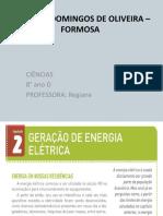 Geração de energia elétrica - Ciências- 8 ano