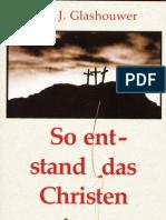 So entstand das Christentum