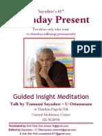 Birthday Present Talk of insight meditation
