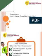 Elementary - Unit 2 - Describing People