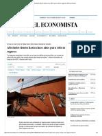 Afectados tienen hasta cinco años para cobrar seguros _ El Economista