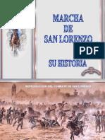 La Historia de la Marcha de San Lorenzo