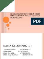 PPT KELOMPOK 10 - PERDARAHAN DAN PENATALAKSANAAN PERDARAHAN (1)