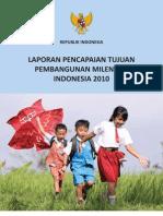 1 Laporan ian Tujuan Pembangunan Milenium Indonesia 2010 20101118132117 0