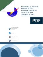 PLAN DE CALIDAD DE PROYECTO DE CONSTRUCCION DE SUBESTACIÓN (Adelanto)