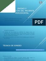 UNIDAD II Exploración del Paciente       Periodontal
