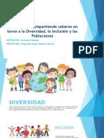 Actividad 3 - Compartiendo saberes en torno a la Diversidad, la Inclusión y las Poblaciones.odp