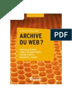 Qu'est-ce qu'une archive du web - MUSIANI, Francesca ; et al