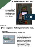 4.7W014 RevB (Pkr) Magazine Rail Alignment Wk. Instr.