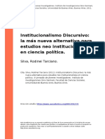 Silva, Rodinei Tarciano (2011). Institucionalismo Discursivo la mas nueva alternativa para estudios neo institucionalistas en ciencia pol (..)