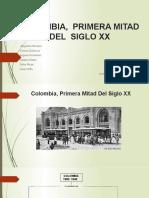 COLOMBIA EN LA PRIMERA MITAD DEL  SIGLO XX