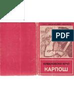 PALANCZANSKI Aleksandar - Kumanovski Kral Karposh, 1. Del