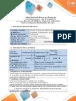 Guía de actividades y rúbrica de evaluación - Fase 5 - Evaluación Final Estudio de caso.pdf