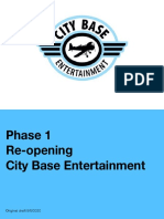 Phase 1 of Re Opening for City Base Entertainment
