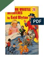 Blyton Enid Mr.pink Whistle Interferes