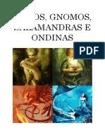 SILFOS, GNOMOS, SALAMANDRAS E ONDINAS