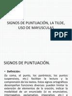 Signos de Puntuación, La Tilde, Uso de Mayusculas Examen Final