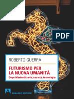 Roberto Guerra_Futurismo per la nuova umanità