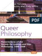(Histories and Addresses of Philosophical Societies) Raja Halwani, Carol V. A. Quinn, Andy Wible - Queer Philosophy_ Presentations of the Society for Lesbian and Gay Philosophy, 1998-2008-Rodopi (2012.pdf