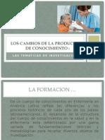 LOS CAMBIOS DE LA PRODUCCION DE CONOCIMIENTO. investigacion II