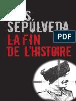 La Fin de l'histoire - Luis Sepúlveda -