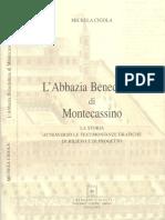Cigola M. L'abbazia benedettina di Montecassino, Ciolfi editore