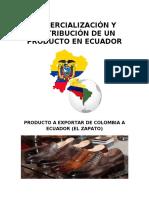 COMERCIALIZACIÓN Y DISTRIBUCIÓN DE UN PRODUCTO EN ECUADOR
