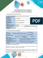 Guía de actividades y rúbrica de evaluación Tarea 4 - Realizar un video informativo sobre las actividades, los logros, las dificultades