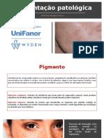 Aula 3 - Pigmentação patológica