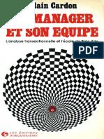 Cardon A. - Le manager et son equipe_ Analyse transactionnelle et ecole de Palo Alto-Editions d'Organisation (1986).pdf