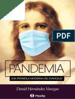 Pandemia. Una Parábola Moderna Del Evangelio - Daniel Hernández