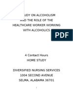 A Study on Alcoholism and the Role of the Healthcare Worker Working With Alcoholics 4 Hours