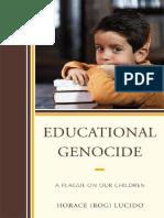 Horace 'Rog' Lucido - Educational Genocide_ A Plague on Our Children  -R&L Education (2010).pdf