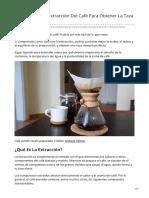 3. Entendiendo La Extracción Del Café Para Obtener La Taza Perfecta