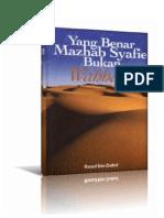 Yang benar Mazhab Syafie bukan Wahhabi